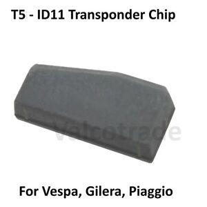 Vespa Piaggio Gilera Transponder ID11 T5 Immobilizer Key Chip GTS Runner etc