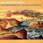 The Drummers of the Nile Go South: Nubian Travels by Mahmoud Fadl (CD, Mar-2004, Redeye Music Distribution)