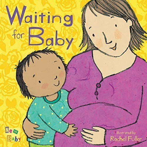 Waiting for Baby New Baby Board book