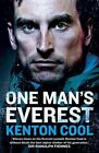 One Man's Everest: The Autobiography of Kenton Cool by Kenton Cool (Paperback, 2016)