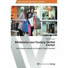 Mietermix Von Factory Outlet Center by Klikovich Martin (Paperback / softback, 2013)