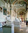 The Hermitage : 250 Masterworks by Hermitage Museum Staff (2014, Hardcover)