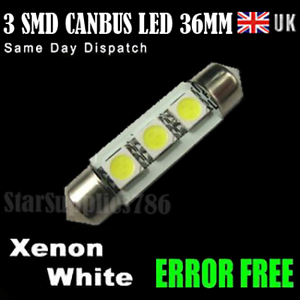 1x CANBUS 3 SMD LED 36MM WHITE NUMBER PLATE/INTERIOR LIGHTS AUDI BMW VW FORD
