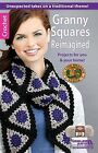 Granny Squares Reimagined by Leisure Arts (Paperback / softback, 2015)