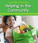 Helping in the Community by Victoria Parker (Hardback, 2012)