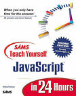 Sams Teach Yourself JavaScript in 24 Hours by Michael Moncur (Paperback, 2000)