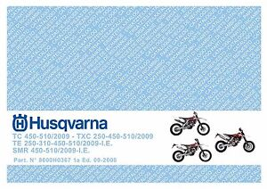 husqvarna motorcycle te tc tcx smr 250 310 450 510 service repair manual 2009