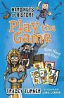 Hard Nuts of History: Play the Game von Tracey Turner (2015, Taschenbuch)