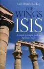 Wings of Isis by Lady Brenda McKoy (Paperback, 2009)