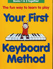 Your First Keyboard Method Omnibus Edition by Mary Thompson (Paperback, 1999)