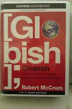 Globish: Robert Mc Crum: Unabridged Cassette Narr. Simon Shepherd (YY3)