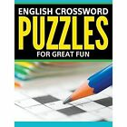 English Crossword Puzzles: For Great Fun by Speedy Publishing LLC (Paperback / softback, 2015)