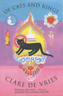 Of Cats and Kings by Clare de Vries (Paperback, 2003)