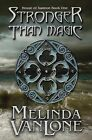 Stronger Than Magic: House of Xannon Book One by Melinda Vanlone (Paperback / softback, 2012)