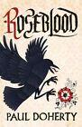 Roseblood by Paul Doherty (Paperback, 2014)