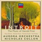 Introit: The Music Of Gerald Finzi von Nicholas Collon,Aurora Orchestra (2016)