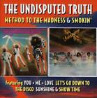 Method To The Madness/Smokin (Deluxe 2CD Ed.) von The Undisputed Truth (2015)