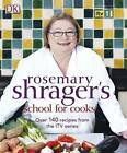 School for Cooks by Rosemary Shrager (Paperback, 2009)