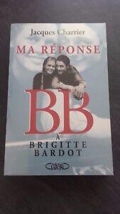 Brigitte Bardot J.Charrier Ma Risposta M.LAFONT 1986 IN 8