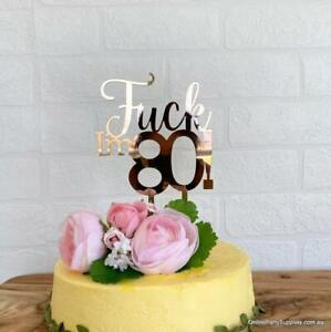Superb Acrylic Rose Gold Mirror F Ck Im 80 80Th Birthday Cake Topper Funny Birthday Cards Online Aboleapandamsfinfo