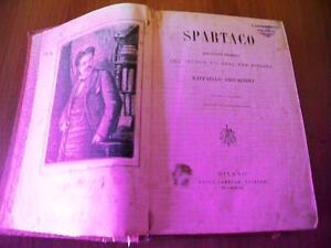 Raffaello Giovagnoli SPARTACO Paolo Carrara Editore 1882 illustrazioni N.  Sanesi | eBay