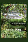 New River: Bonnets, Apple Butter and Moonshine by Charles Lytton (Paperback / softback, 2010)