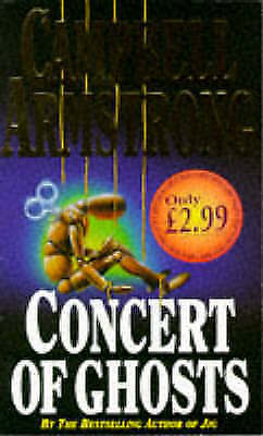 Concert of Ghosts, Armstrong, Campbell, Very Good Book