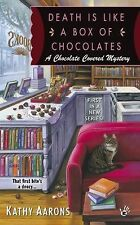 A Chocolate Covered Mystery: Death Is Like a Box of Chocolates 1 by Kathy...