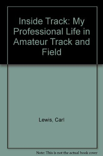 Inside Track: My Professional Life in Amateur Track and Field, ,.9780747406624