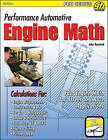 Performance Automotive Engine Math: Fast Engine Math for Street and Race Applications by John Baechtel (Paperback, 2011)