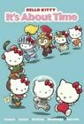 Hello Kitty 6: It's about Time by Jacob Chabot, Giovanni Castro (Hardback, 2015)