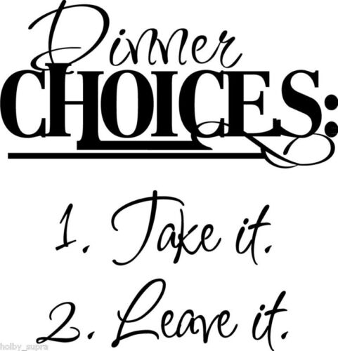 Dinner Choices Kitchen Vinyl Wall Home Decor Decal Quote Inspirational Adorable