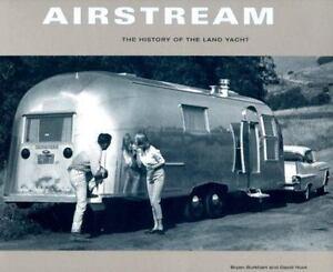 Airstream-The-History-of-the-Land-Yacht-Burkhart-Bryan