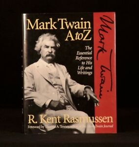 1995-R-Kent-Rasmussen-Mark-Twain-A-to-Z-The-Essential-Reference-to-his-Life