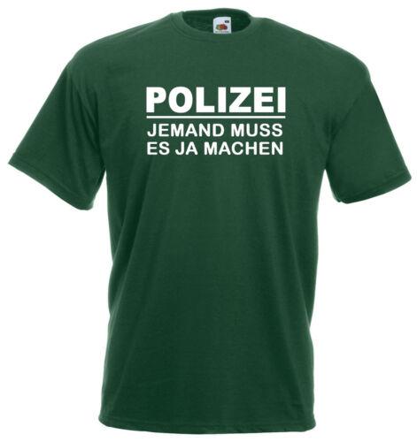 Police T-Shirtquelqu /'un doit le faire OUIsale boulotsort 10-165