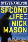 The Second Life of Nick Mason von Steve Hamilton (2016, Gebundene Ausgabe)