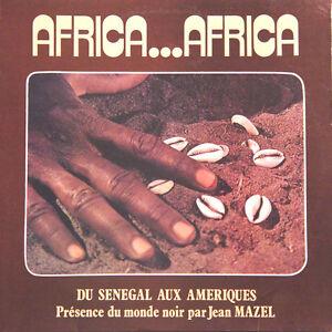 AFRICA-AFRICA-Du-Senegal-Aux-Ameriques-Jean-Mazel-FR-Press-Cauri-C-20-000-LP
