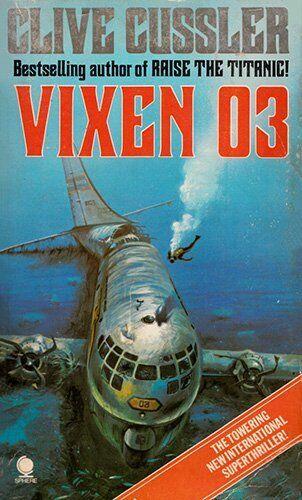 Vixen 03 By  Clive Cussler. 9780722127476