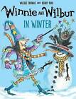 Winnie and Wilbur in Winter by Valerie Thomas (Paperback, 2016)
