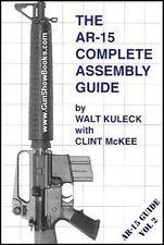 AR-15 Complete Assembly Guide Upper Lower Receiver Barrel Colt Bushmaster 5.56