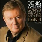 Songs From a Southern Land 5099994122824 by Denis Walter CD