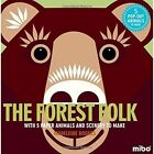 Forest Folk With 5 Paper Animals and Scenery to Make 9781908985446 Rogers