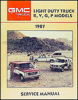 1987 GMC Shop Manual 87 RV Sierra Pickup Suburban Jimmy Rally Van Vandura Repair