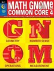 The Math Gnome and Common Core 4 Grade 1 by Diane Taylor 9781621864936