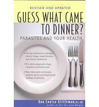 """1 of 1 - """"VERY GOOD"""" Guess What Came to Dinner?: Parasites and Your Health, Gittleman, An"""