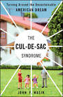 The Cul-de-Sac Syndrome: Turning Around the Unsustainable American Dream by Bloomberg Press (Book, 2009)