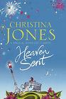 Heaven Sent by Christina Jones (Hardback, 2007)