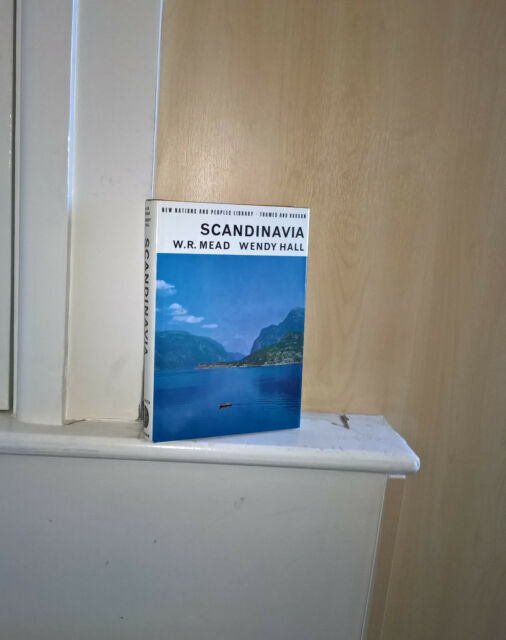 Scandinavia; by W R Mead & Wendy Hall    (New Nations and Peoples)