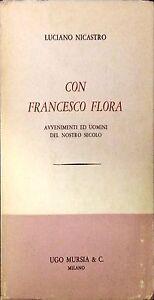 CON-FRANCESCO-FLORA-LUCIANO-NICASTRO-UGO-MURSIA-amp-C-1964