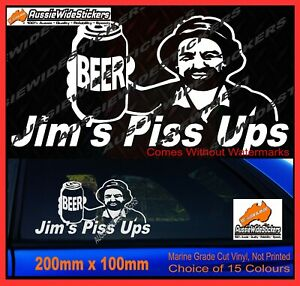Details about Jims stickers PISS UPS for Aussie BNS Bogan Straya Coight  Funny decal 200mm